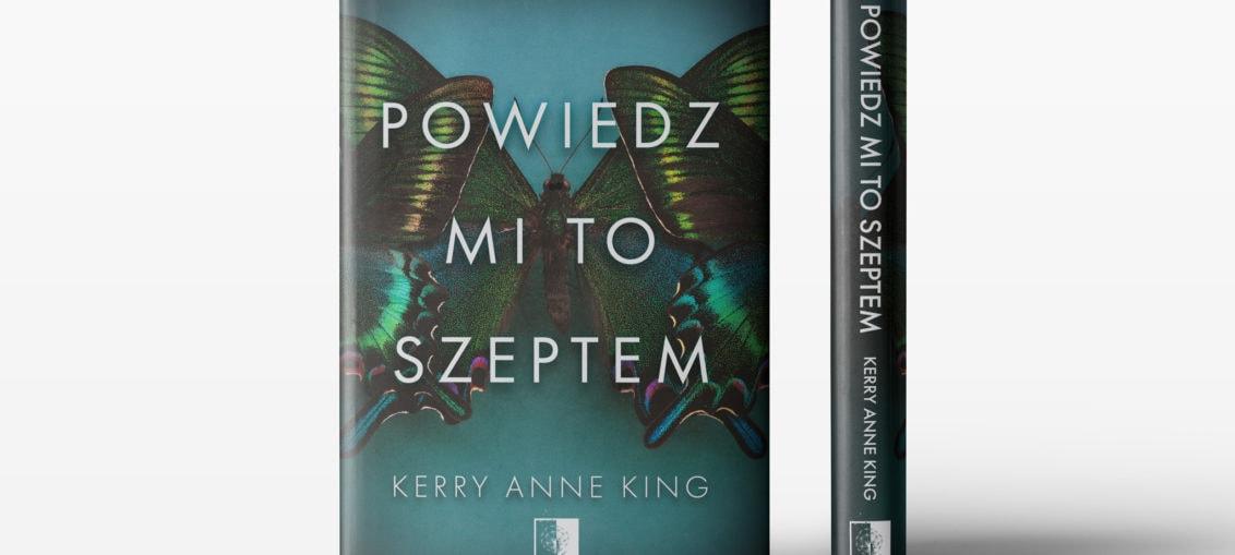 Powiedz mi to szeptem - Kerry Anne King recenzja